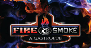 Fire & Smoke Gastropub
